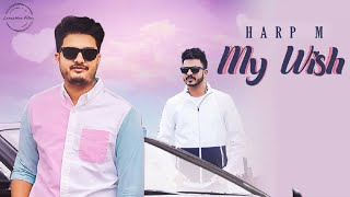 My Wish | (Full HD) | Harp M | Jatinder Gagowal | M Vee | M31| New Punjabi Songs | Jass Records
