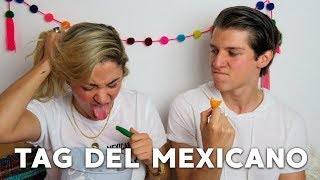 TAG DEL MEXICANO  ♥ Astrid Blog