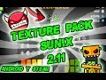 Sunix Texture Pack    Geometry Dash 2.11    Android & Steam