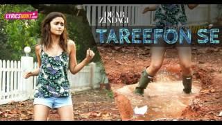 Taarefo se | Dear Zindagi | Ali Zafar | Amit Trivedi