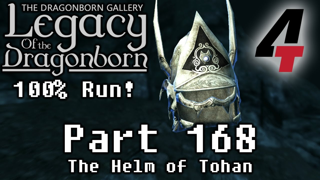 Legacy of the Dragonborn (Dragonborn Gallery) - Part 168: The Helm of Tohan