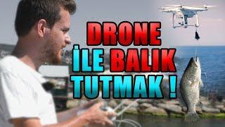 DRONE İLE BALIK TUTMAK ! #SıkıyosaYap