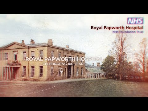 Royal Papworth Hospital Centenary Timeline