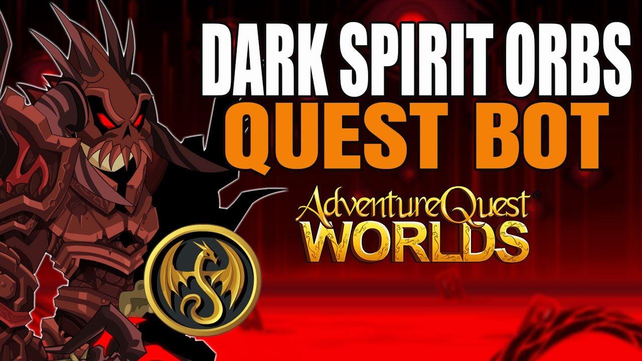 AQW - Dark Spirit Orbs Quest Bot - New and Updated | Grimoire 3.8+