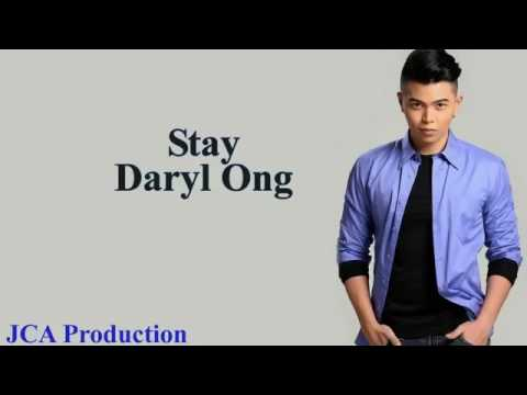 Stay with lyrics by Daryl Ong