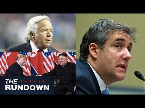 Michael Cohen's Revealing Hearing, North Korean Summit Aftermath, & More!