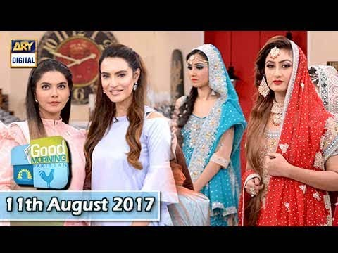 Good Morning Pakistan Guest: Nadia Hussain  - 11th August 2017 - Ary digital
