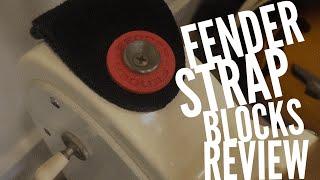 Fender Strap Blocks Review