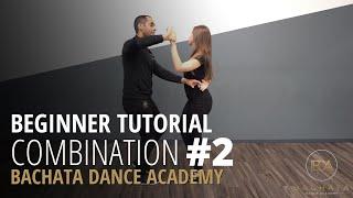 Bachata Combination Tutorial #2 \x5bBeginner\x5d - Demetrio \\u0026 Nicole - Bachata Dance Academy