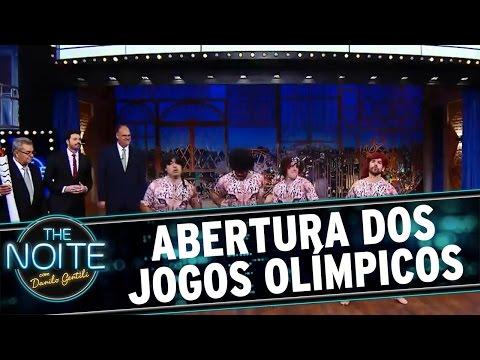 The Noite (12/07/16) - Abertura dos Jogos Olímpicos