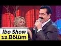 İbo Show - 12. Bölüm (Beyaz - Kibariye - Nilgün Belgün) (2006)