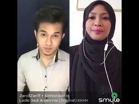 Ladki Badi Anjani hai[Kuch Kuch Hota Hai] -Zaroll Zariff & Siti Nordiana (Smule Malaysia)