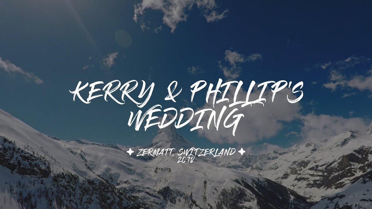 Kerry & Philip's Wedding - Zermatt, 2018