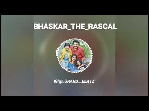 Bhaskar the raskal BGM