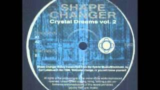 Shape Changer -- Crystal Dreams Vol.2-Balance Rising