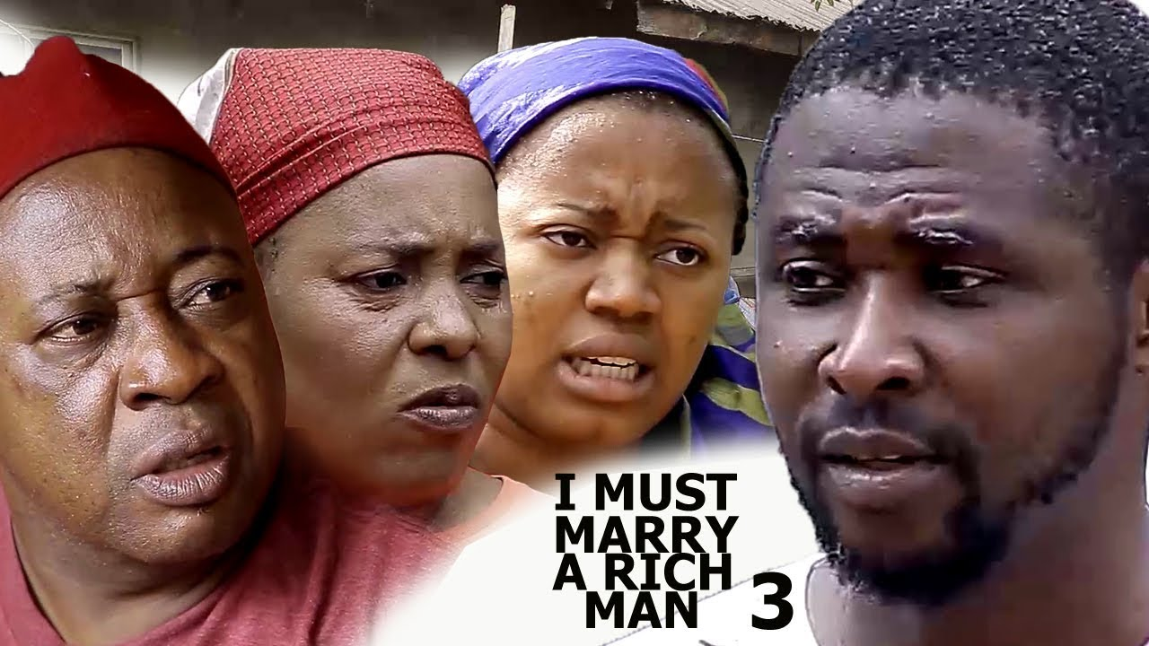 Download I Must Marry A Rich Man Season 3 - 2018 latest Nigerian Nollywood Movie Full HD | YouTube Movies