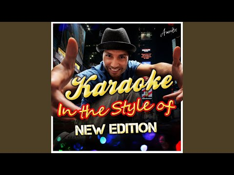 Cool It Now In the Style of New Edition Karaoke Version