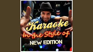 Cool It Now (In the Style of New Edition) (Karaoke Version)