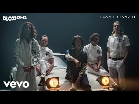 Blossoms - I Can't Stand It (Official Audio)
