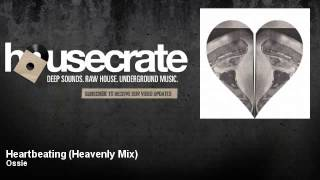 Ossie - Heartbeating - Heavenly Mix