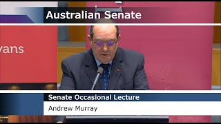 Senate Occasional Lecture - Andrew Murray [Harry Evans Lecture]