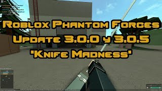 Roblox Phantom Forces: 3.0.0 and 3.0.5 patches