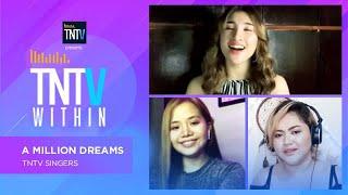 TNTV Within: A Million Dreams - TNTV Singers