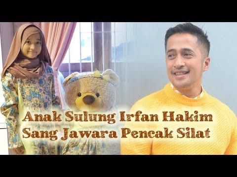 Cerita Anak Sulung Irfan Hakim Sang Jawara Pencak Silat