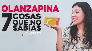 OLANZAPINA 7 COSAS QUE NO SABÍAS    FANNY PSIQUIATRA