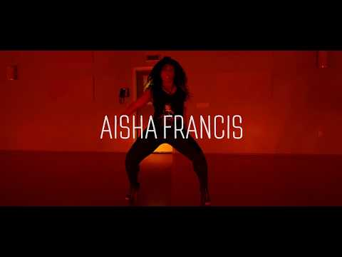 AISHA FRANCIS HEELS CHOREOGRAPHY 'SATIVA' BY JHENÉ AIKO FEATURING SWAE LEE
