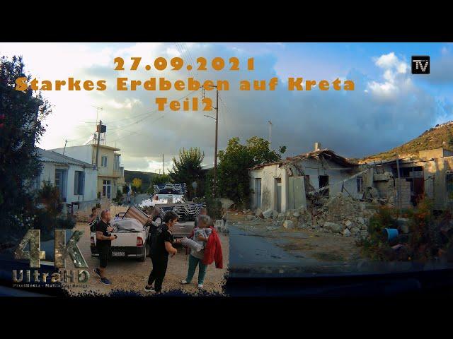 Starkes Erdbeben auf Kreta Teil2   (Kreta/Crete) 2021 4K