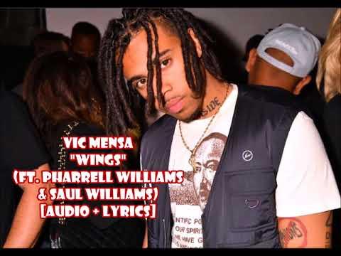 Vic Mensa - Wings ft Pharrell Williams & Saul Williams (audio + lyrics)