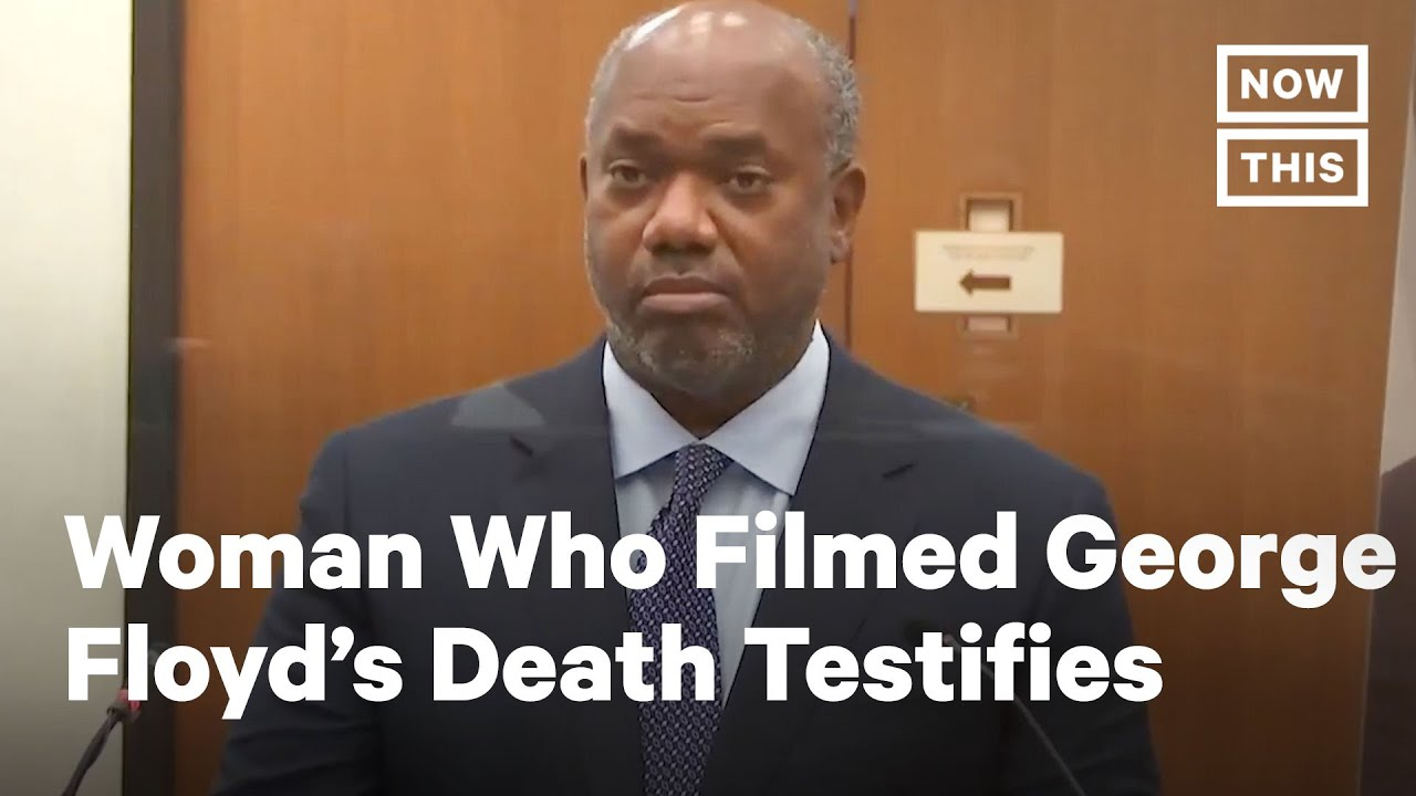 The Brave Teen Who Recorded George Floyd's Killing Testifies In The Derek Chauvin Trial [VIDEO]