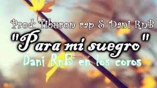 """♥""""Para mi suegro""""♥ Instrumental de rap romantico con coro 2019 Cancion Para dedicar (USO LIBRE)"""