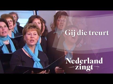 Nederland Zingt: Gij die treurt