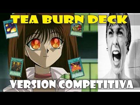 TEA BURN DECK: VERSION COMPETITIVA (SIDA 2: EL RETORNO) - DUEL LINKS