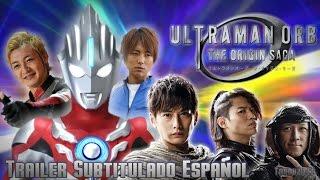 Ultraman Orb The ORIGIN SAGA   Trailer Subtitulado Al Español thumbnail