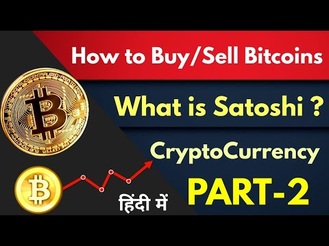 How To Buy Sell Bitcoins In India | What Is Satoshi ?