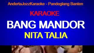 KARAOKE - BANG MANDOR - NITA TALIA