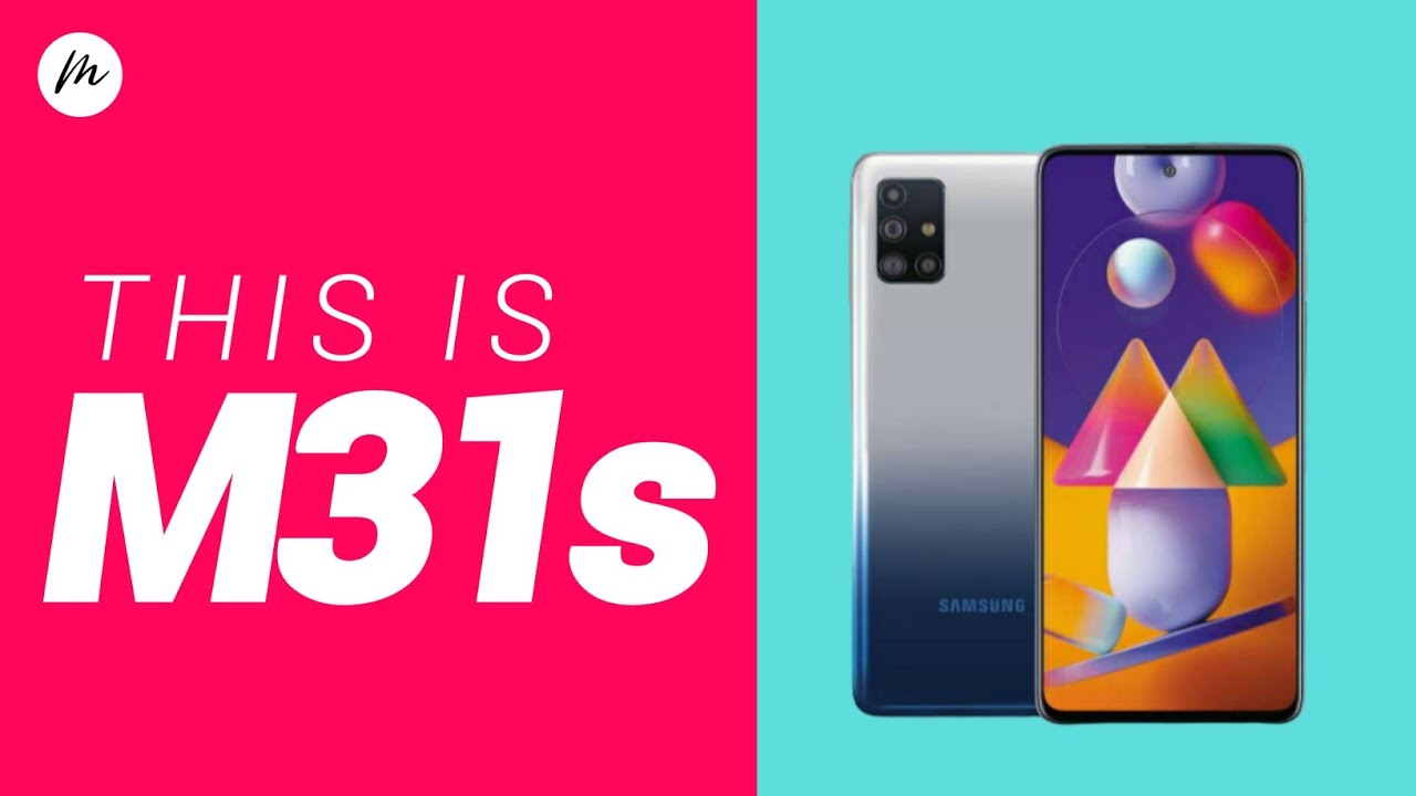 Samsung Galaxy M31s - 25W Fast Charging | Launch Date in India | Price in India | Galaxy M31s