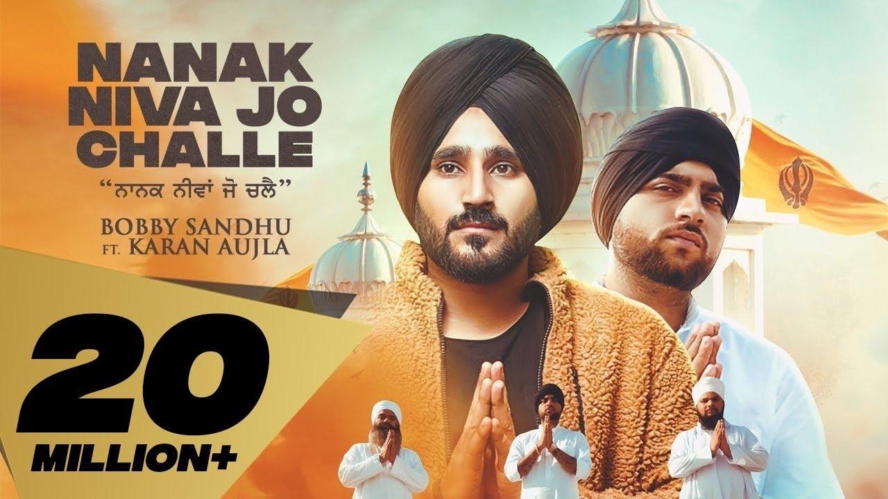 Nanak Niva Jo Challe (Full Video) Bobby Sandhu | Karan Aujla Mxrci Beats | Punjabi Songs 2020