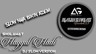 Download lagu SHOLAWAT • HAYYUL HADI • DJ SLOW VERSION ANGKLUNG STYLE