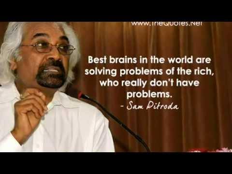 Sam Pitroda Quotes