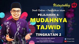 4   Pendidikan Islam Tingkatan 2   Mudahnya Tajwid   URA