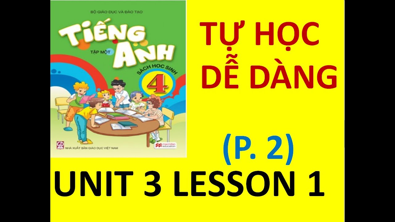 [ Học tiếng anh lớp 4 Unit 3] lesson 1. trang 19. MINE ENGLISH . nghe ,đọc, từ vựng, bài tập.
