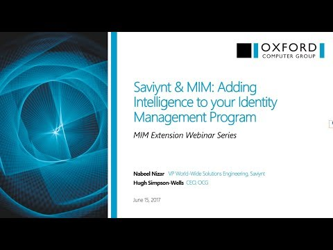 Saviynt and MIM: Adding Intelligence to your Identity Management Program