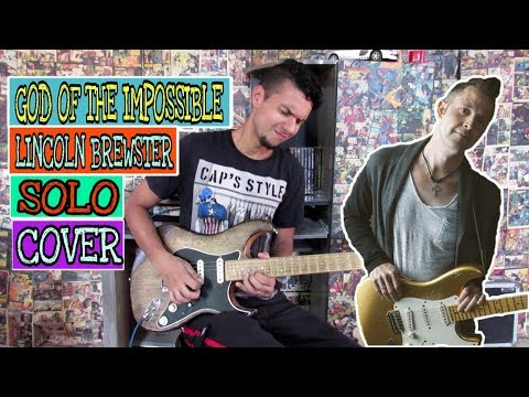 Lincoln Brewster ~ God Of The Impossible - Solo (COVER)