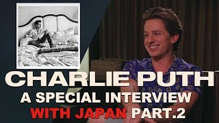 Japan gives Charlie Puth the best present EVER!