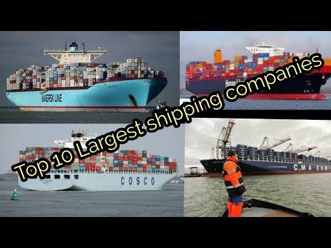 Merchant navy Top 10 Largest shipping companies..