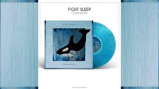 FIGHT SLEEP | Clean Water (Full Album)